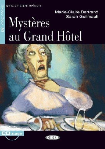Mysteres au Grand Hotel. Con CD Audio (Lire et s'entraîner) por M. C. Bertrand