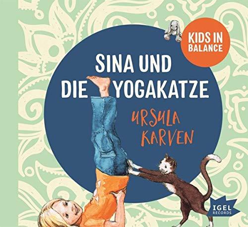 Sina und die Yogakatze: Kids in Balance