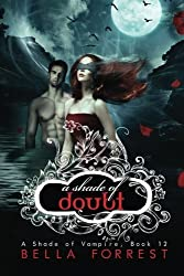 A Shade of Vampire 12: A Shade of Doubt : Volume 12 by Bella Forrest (2015-04-19)