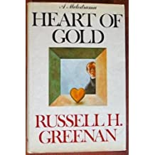 Heart of gold by Russell H Greenan (1975-08-01)