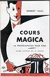 cours magica la prestidigitation pour tous cours complet en 12 le?ons