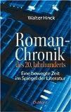 Image de Roman-Chronik des 20. Jahrhunderts: Eine bewegte Zeit im Spiegel der Literatur