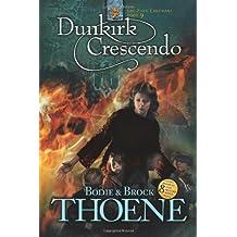 Dunkirk Crescendo (Zion Covenant (Paperback))