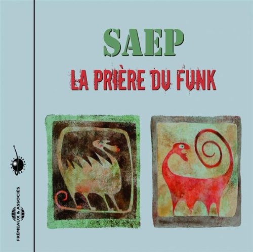 La Priere Du Funk (Reissue)