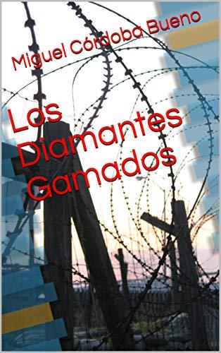 Los Diamantes Gamados por Miguel Córdoba Bueno