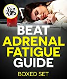 Image de Adrenal Fatigue Cure Guide (Beat Chronic fatigue): Restoring your Hormones and Controling