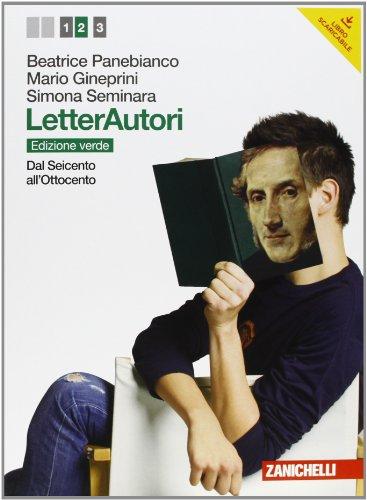 Letterautori. Ediz. verde. Per le Scuole superiori. Con espansione online: 2