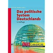 Das politische System Deutschlands (utb basics, Band 2923)