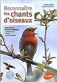 Reconnaître les chants d'oiseaux + CD