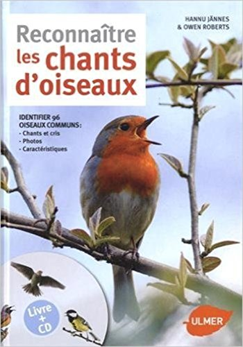 Reconnaître les chants d'oiseaux + CD par Hannu Jannes