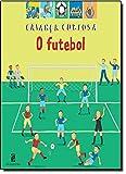 O Futebol - Coleção Crianças Curiosas (Em Portuguese do Brasil)