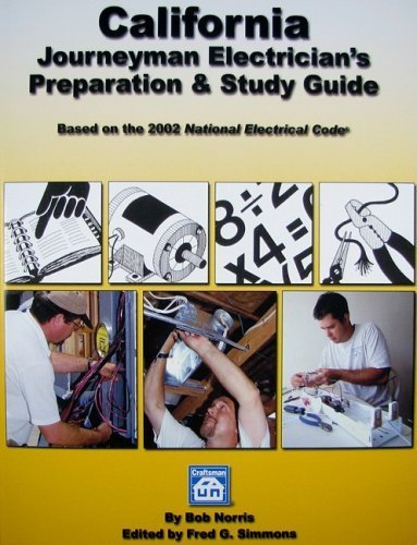 California Journeyman Electrician's Preparation & Study Guide by Bob Norris (2009-01-01)