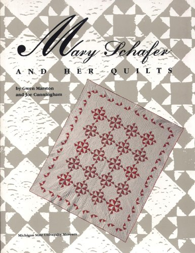 Mary Schafer and Her Quilts -