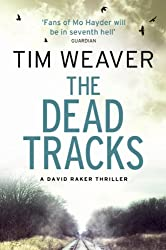The Dead Tracks: David Raker Missing Persons #2 (David Raker Series)
