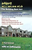 #4: The Building Rent Act in Tamil - Based on the Tamil Nadu Regulation of Rights and Responsibilities of Landlords and Tenants Act, 2017 (தமிழ்நாடு கட்டட வாடகை சட்டம்) - சட்டத் தமிழில் முதல் நூல்