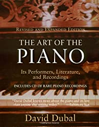 The Art of the Piano: Its Performers, Literature and Recordings