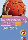 Rechtschreibung im Griff (5./6. Klasse) mit Online-Tests