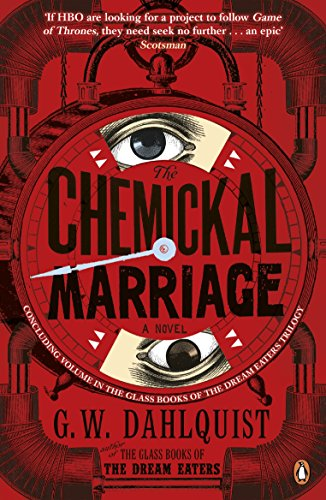 The Chemickal Marriage (The Glass Books Series)