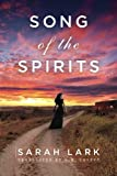 Song of the Spirits (In the Land of the Long White Cloud saga, Band 2)