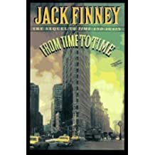 "From Time to Time: A Novel/the Sequel to ""Time and Again"" by Jack Finney (1-Feb-1995) Hardcover"