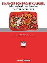 Financer son projet culturel : Méthode de recherche de financements