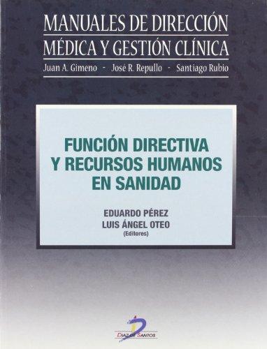 Libro: Función directiva y recursos humanos en sanidad