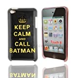 Keep Calm and Call Batman Hard Back Case Cover Shield For Apple iPod Touch 4 4th gen Generation From My Fone UK