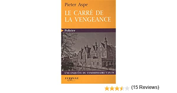 Le Carré de la vengeance (Carré Jaune) (French Edition)