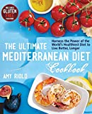 The Ultimate Mediterranean Diet Cookbook: Harness the Power of the World's Healthiest Diet