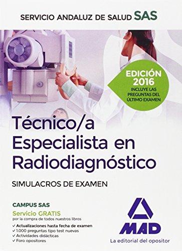 Técnico/a Especialista en Radiodiagnóstico del Servicio Andaluz de Salud. Simulacros de Examen