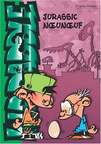 Kid Paddle, Tome 8 : Jurassic noeunoeuf