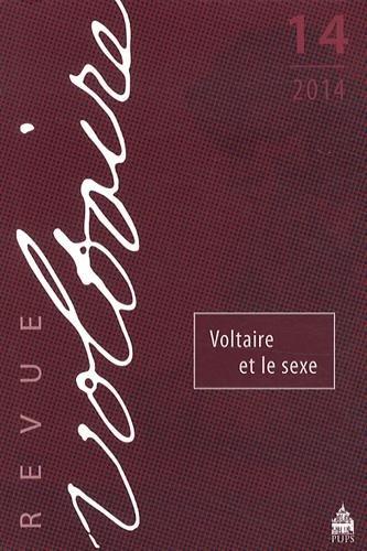 Revue Voltaire, N° 14, 2014 : Voltaire et le sexe