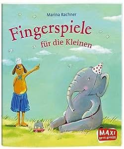 Dressler Verlag C7627 Fingerspiele für die Kleinen (Maxi