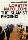 The Islamist Phoenix par Napoleoni