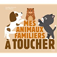 Mes animaux familiers à toucher