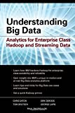 Understanding Big Data: Analytics for Enterprise Class Hadoop and Streaming Data by IBM, Paul Zikopoulos (2011-10-19)