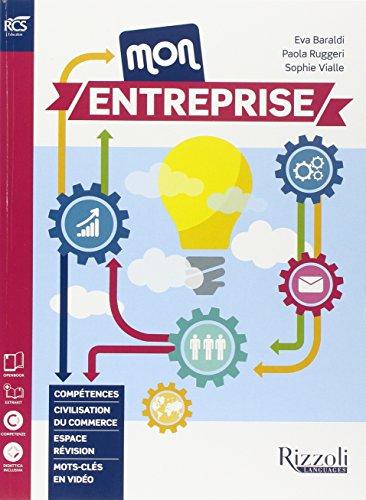 Mon entreprise. Revue de press-Extrakit-Openbook. Per le Scuole superiori. Con CD-ROM. Con e-book. Con espansione online