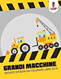 Scarica Libro Grandi Macchine Ragazzi Disegni Da Colorare Libro Sets (PDF,EPUB,MOBI) Online Italiano Gratis
