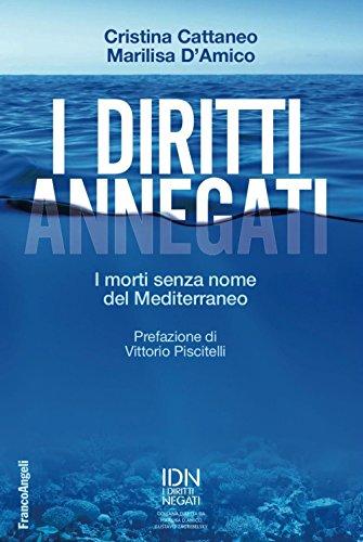I diritti annegati. I morti senza nome del Mediterraneo