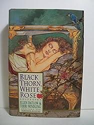 Black Thorn, White Rose