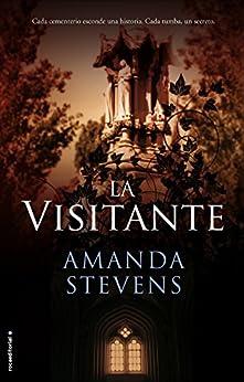 La visitante (La reina del cementerio) de [Stevens, Amanda]