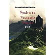 Realms of Fantastic Stories Vol. 1