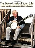 Banjo Music of Tony Ellis