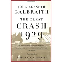 The Great Crash 1929 by Galbraith, John Kenneth (2009) Paperback