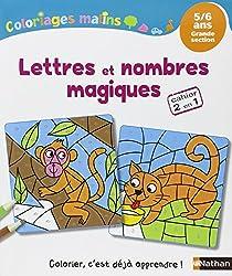 Coloriages Malins - Lettres et nombres magiques GS