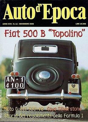 AUTO D'EPOCA 11 nov 2000:Fiat 500 B Topolino Formula 1 Moto guzzi 500 V8