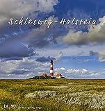 Schleswig-Holstein - Kalender 2019: Land zwischen den Meeren -