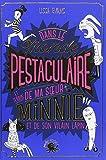 vignette de 'Dans le monde pestaculaire et terrib' de ma soeur Minnie et de son vilain lapin (Evans Lissa)'