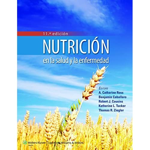 Nutricion en la salud y la enfermedad (Spanish Edition) by A. Catharine Ross PhD (2014-05-28)