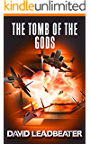The Tomb of the Gods (Matt Drake Book 4) (English Edition)